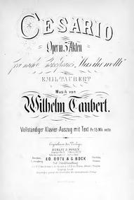 Cesario, oder Was ihr wollt (Oper in dre... Volume Op.188 by Taubert, Wilhelm
