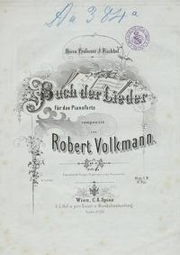 Buch der Lieder, Op.17 (Buch der Lieder ... Volume Op.17 by Volkmann, Robert