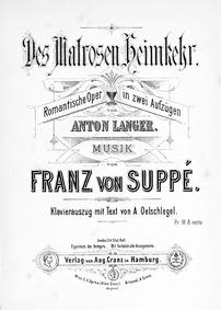 Des Matrosen Heimkehr (Romantische Oper ... by Suppé, Franz von