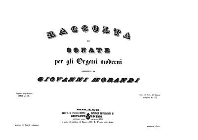 Raccolta di sonate per gli organi modern... by Morandi, Giovanni