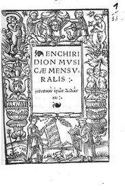 Enchiridion musicae mensuralis : Complet... by Rhau, Georg