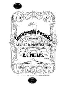 Come in Beautiful Dreams : Complete Scor... by Phelps, Ellsworth C.