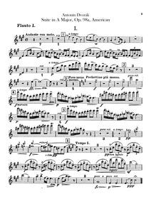Suite (American) : Flute 1, 2, Piccolo Volume Piano version, Opus 98 ; B.184 Orchestral version, Opus 98a ; B.190 by Dvořák, Antonín