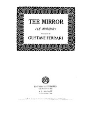 Le miroir (The Mirror) : Complete Score by Ferrari, Gustave
