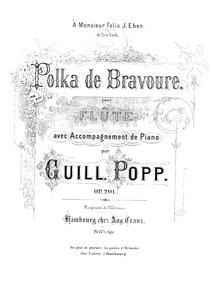Polka de Bravoure, Op.201 : Piano score ... Volume Op.201 by Popp, Wilhelm