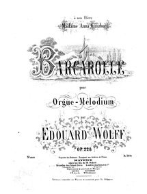 Barcarolle, Op.228 : Complete Score by Wolff, Édouard