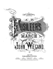 Fusileers' March : Complete Score by Wiegand, John