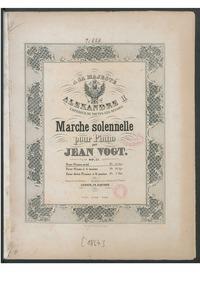 Marche solennelle, Op.57 : Complete Scor... Volume Op.57 by Vogt, Jean