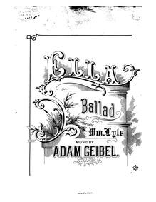 Ella (Ballad for tenor or soprano.) : Co... by Geibel, Adam