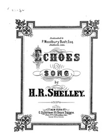 Echoes (Echoes. Song.) : Complete Score by Shelley, Harry Rowe