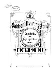 Sabbath Evening Song (Quartette with Sop... by Geibel, Adam