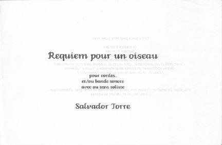 Requiem (Requiem pour un oiseau) : Compl... by Torre, Salvador