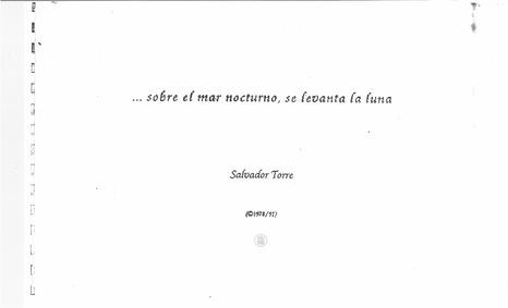 Sobre el mar nocturno se levanta la luna... by Torre, Salvador