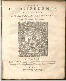 Airs de différentes autheurs, mis en tab... by Bataille, Gabriel