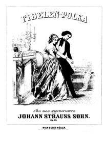 Fidelen-Polka, Op.26 : Complete Score (s... Volume Op.26 by Strauss Jr., Johann
