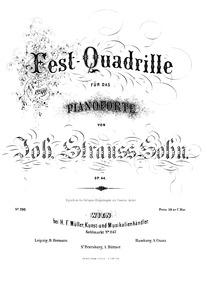Fest-Quadrille, Op.44 : Complete Score (... Volume Op.44 by Strauss Jr., Johann