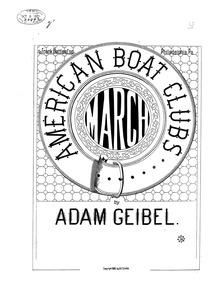 American Boat Clubs' March (Boat Club's ... by Geibel, Adam