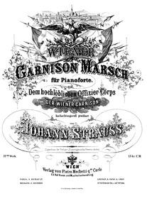 Wiener Garnison Marsch, Op.77 : Complete... Volume Op.77 by Strauss Jr., Johann