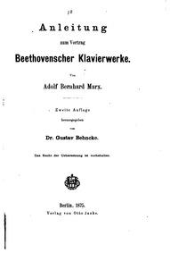 Anleitung zum Vortrag Beethovenscher Kla... by Marx, Adolf Bernhard