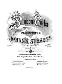 Bonbon-Polka, Op.213 : Complete Score (s... Volume Op.213 by Strauss Jr., Johann