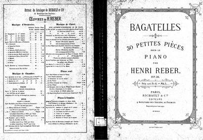 Bagatelles, Op.36 : Complete Score Volume Op.36 by Reber, Napoléon Henri