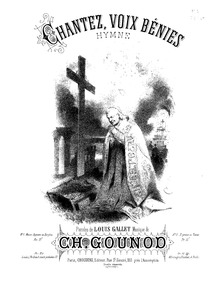 Chantez, voix bénies (Hymne) : Complete ... by Gounod, Charles