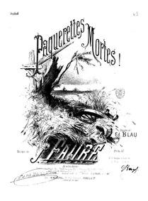 Pâquerettes mortes! (Souvenirs) : Comple... by Faure, Jean-Baptiste