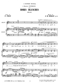 Robes blanches (Melodie) : Complete Scor... Volume Op.64 by Morat, Jean-Marie