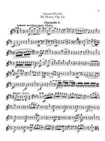 My Homeland (Domov můj) : Clarinet 1, 2 ... Volume Op.62 ; B.125a by Dvořák, Antonín
