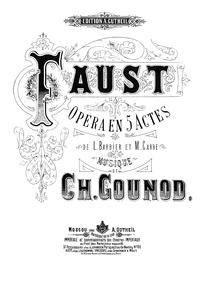 Faust (Opéra en cinq actes) : Preliminar... by Gounod, Charles