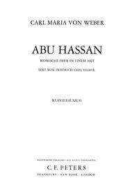Abu Hassan (Komische Oper in einem Akt) ... Volume J.106 by Weber, Carl Maria von