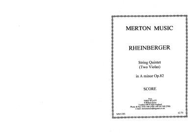 String Quintet, Op.82 : Complete Score Volume Op.82 by Rheinberger, Josef Gabriel
