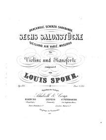 6 Salonstücke, Op.135 : Score and Violin... Volume Op.135 by Spohr, Louis