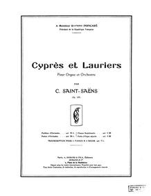 Cyprès et Lauriers (Pour Orgue et Orches... Volume Op.156 by Saint-Saëns, Camille