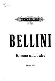 I Capuleti e i Montecchi (Tragedia liric... by Bellini, Vincenzo