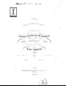 Souvenirs de Flandres, Marche, 4 Valses ... Volume Op.5 by Coste, Napoléon