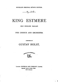King Estmere (Old English Ballad) : Comp... Volume Op.17 ; H.98 by Holst, Gustav