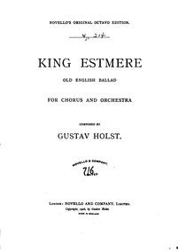 King Estmere (Old English Ballad) : Comp... Volume Op.17 ; H.98 by Holst, Gustav