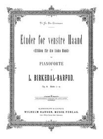Etuder for venstre Haand, Op.8 (Etudes f... Volume Op.8 by Birkedal-Barfod, Ludvig