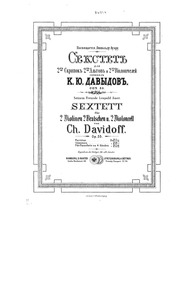 String Sextet, Op.35 : Violin 1 Volume Op.35 by Davydov, Karl