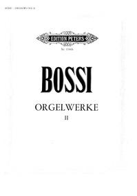 Orgelwerke (Compososizioni Scelte per Or... by Bossi, Marco Enrico