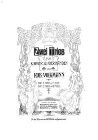Piano Trio No.2, Op.5 : Complete Score Volume Op.5 by Volkmann, Robert