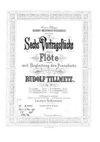 6 Vortragsstücke, Op.28 : Flute and Pian... Volume Op.28 by Tillmetz, Rudolf