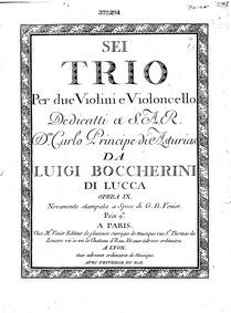 6 String Trios, G.89-94 (Op.6) : Cello Volume G.89-94 ; Op.6 in Boccherini's autograph catalogue, first published as Op.9 by Boccherini, Luigi
