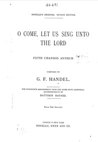 O Come, Let Us Sing unto the Lord (Chand... Volume HWV 253 by Handel, George Frideric