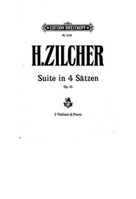 Suite for 2 Violins and Small Orchestra,... Volume Op.15 by Zilcher, Hermann