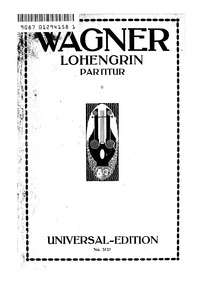 Lohengrin, WWV 75 : Vorspiel and Act I Volume WWV 75 by Wagner, Richard