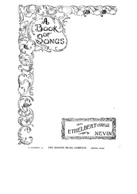 A Book of Songs, Op.20 : Complete Score Volume Op.20 by Nevin, Ethelbert