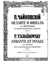 Andante and Finale (Анданте и финал) : C... Volume Op.79 ; TH 241 ; ČW 444 by Tchaikovsky, Pyotr