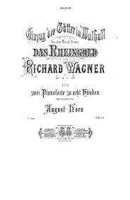Das Rheingold, WWV 86A : Piano 2 Volume WWV 86A by Wagner, Richard